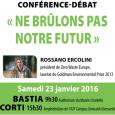 Le Collectif Zeru Frazu organise le Samedi 23 Janvier 2016 deux conférences-débats (entrée libre) sur la stratégie de gestion des déchets à mettre en place pour la Corse. Pour cela […]