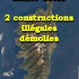 I.- Lucciana, lieu-dit Tanghiccia Malgré la totale inconstructibilité de la parcelle, l'État a laissé en place une très grande partie de la très grande bâtisse construite sans permis en 2009: […]