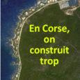A – Des maires affirment que «l'enchevêtrement des normes empêcherait tout «développement» urbanistique en Corse». Est-ce vrai?Quel est le nombre de logements autorisés chaque année en Corse? Les derniers chiffres […]