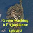 Avant d'entrer dans le vif du sujet, voici un petit résumé illustré de nos deux épisodes précédents: http://www.ulevante.fr/green-washing-a-lajaccienne-episode-n-1/ et http://www.ulevante.fr/green-washing-a-lajaccienne-episode-n-2/ Oui, oui, on vous a beaucoup manqué… on l'avoue bien […]