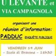 U LEVANTE et VIA CAMPAGNOLA organisent à LINGUIZZETTA une réunion d'information sur les problèmes actuels du contenu du PADDUC actuellement en enquête publique : vendredi 19 juin, Scola di Bravona, […]