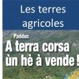 L'équipe de U Levante vous présente en vidéo (12'02) quelques unes de ses réflexions sur le traitement des terres agricoles et de l'urbanisme par le Padduc.