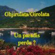 Ghjirulata/Girolata, site emblématique : le désastre est déjà là ! «Surfréquentation» le mot est enfin prononcé par les autorités (Maire et Présidente de l'agence de l'urbanisme au cours de leur […]