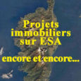Les promoteurs savent-ils que les espaces stratégiques agricoles (ESA) sont inconstructibles en vertu du PADDUC ? On peut en douter si l'on consulte le site de la DREAL qui recense […]
