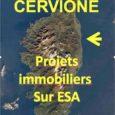 Les opérations immobilières sur ESA (espaces stratégiques agricoles) sont reines à Prunete, partie littorale de la commune de Cervione, sur la côte orientale. Jugez-en ! À partir de l'approbation du […]