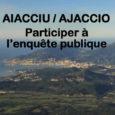 La municipalité a très certainement voulu favoriser l'expression citoyenne en programmant l'enquête publique sur le Plan Local d'Urbanisme d'Ajaccio du 15 juillet au 30 août 2019, n'en doutonspas! Positivons! la […]