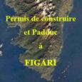La commune de Figari devait mettre en compatibilité sa carte communale avec le Padduc. Elle ne l'a pas fait. Le robinet à permis de construire étant grand ouvert, 24 hectares […]