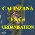 Approuvé en 2011, le PLU de Calenzana ouvrait à l'urbanisation d'immenses espaces du territoire communal, les classait en zonages AU (= à urbaniser) en totale contradiction avec la loi Littoral, […]