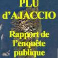 Le rapport** et les conclusions* de la commission d'enquête relatifs à la révision du PLU d'Aiacciu ont été publiés le 15 octobre 2019. Ils comportent 4 réserves et 7 recommandations. […]