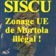 Le rapporteur public du Tribunal administratif de Bastia a demandé l'annulation du zonage UE de Mortola, sur le littoral nord de la commune de Siscu. En arrière-plan ce qui reste […]