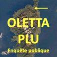 Le PLU d'Oletta est en enquête publique. La cartographie comprend un zonage AUe, au pied de la colline de Chioso al Vescovo. Sur ce terrain, déjà bien maltraité depuis une […]