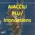 Dès le 11 mai 2020, la municipalité d'Ajaccio s'est fendue en urgence d'un communiqué sur le site «ajaccio.fr» présentant une ligne de défense du plan local d'urbanisme (PLU) oscillant entre […]
