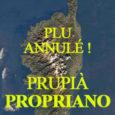 La Cour administrative de Marseille vient de rejeter la requête d'appel de la commune et donc de confirmer la décision du TA de Bastia : le PLU de Propriano est […]