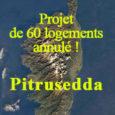 Un collectif de riverains et l'association U Levante ont obtenu auprès du Tribunal administratif de Bastia l'annulation d'un arrêté du 23 décembre 2019 par lequel le maire de Pitrusedda/Pietrosella a […]